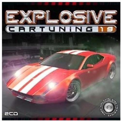Explosive Car Tuning, Vol. 19 [CD]