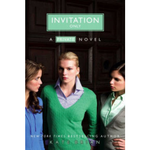Invitation Only (Private Series #2)