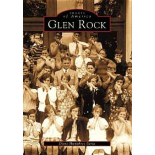 Glen Rock, New Jersey (Images of America Series)