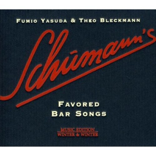Schumann's Favored Bar Songs [CD]