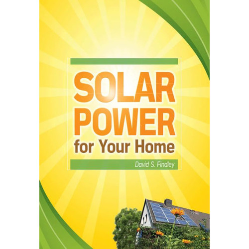 Solar Power for Your Home / Edition 1