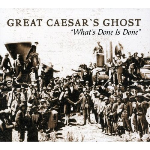 What's Done Is Done: The Very Best of Great Caesar [CD]