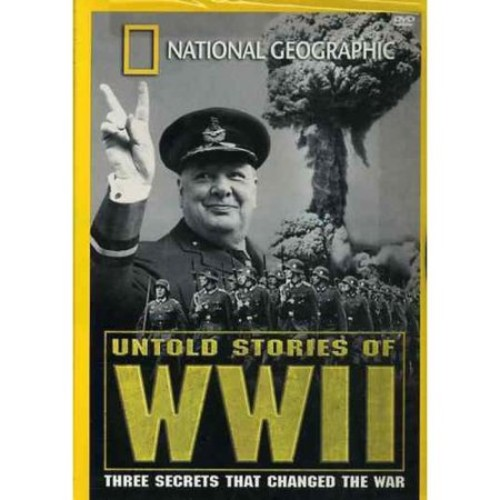 National Geographic: Untold Stories of WWII [DVD] [1998]