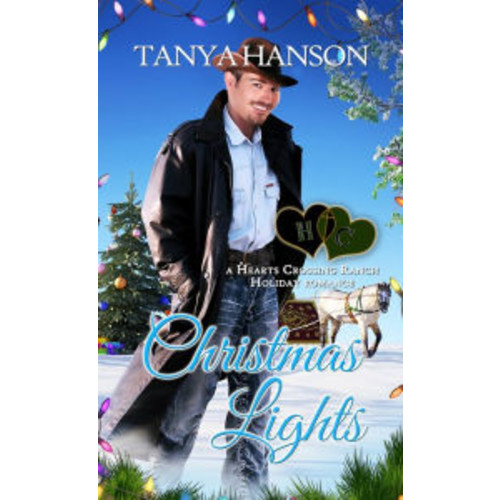 Christmas Lights: A Hearts Crossing Ranch Holiday Romance