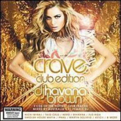 Crave: Club Edition [CD] [PA]
