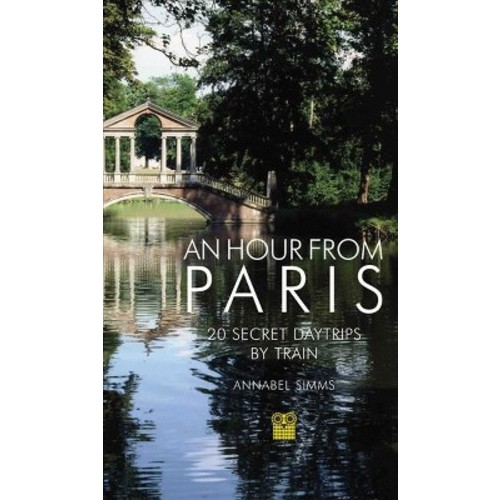 Hour from Paris (Paperback) (Annabel Simms)