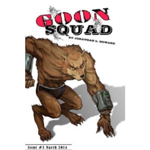 Goon Squad #3