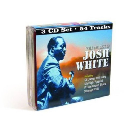 Only the Best of Josh White [CD]