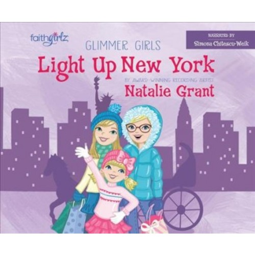 Light Up New York (Unabridged) (CD/Spoken Word) (Natalie Grant)