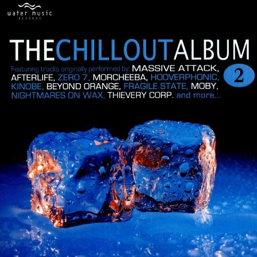 The Chillout Album, Vol. 2 [Water] [CD]