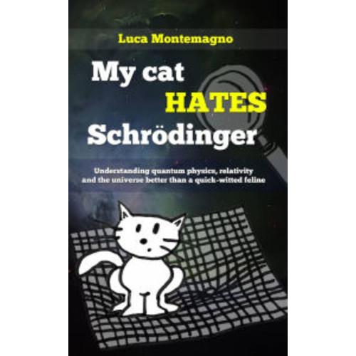 My cat hates Schrdinger