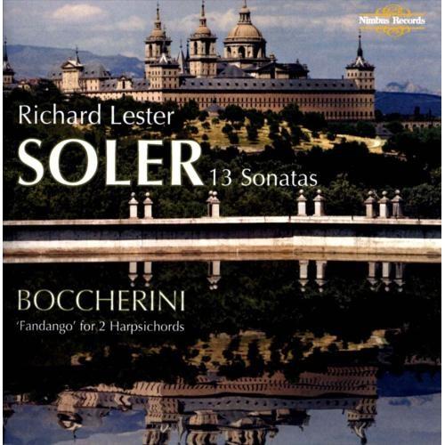 Antonio Soler: 13 Sonatas; Luigi Boccherini: Fandango [CD]