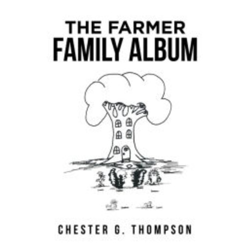 The Farmer Family Album