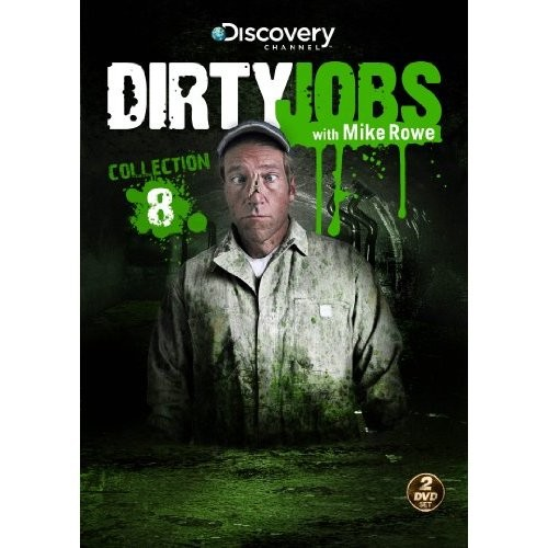 Dirty Jobs Collection 8: Mike Rowe, Pilgrim Films & TV: Movies & TV