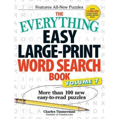 The Everything Easy Large-Print Word Search Book, Volume 7: More Than 100 New Easy-to-read Puzzles