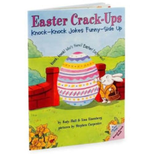 Easter Crack-Ups: Knock-Knock Jokes Funny-Side Up