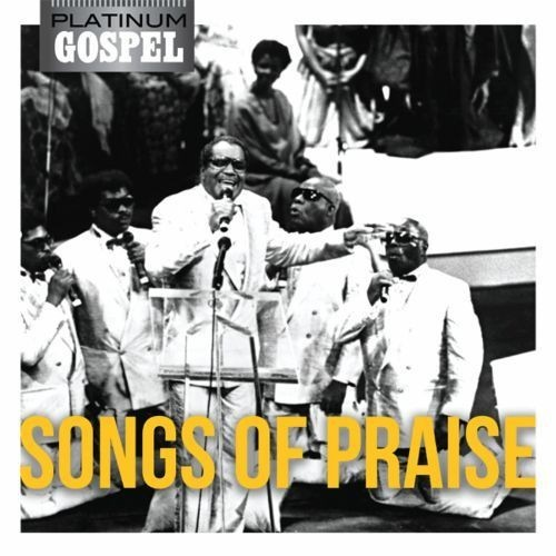 Platinum Gospel: Songs of Praise [CD]