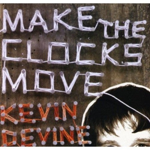 Make the Clocks Move [Bonus Tracks] [CD] [PA]