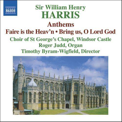 Sir William Henry Harris: Choral Music [CD]
