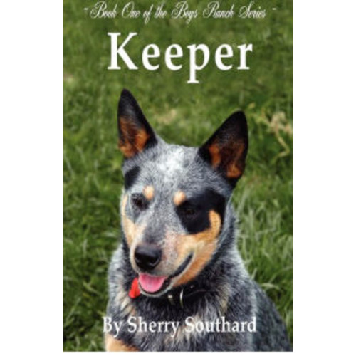 Keeper: Boys Ranch Series