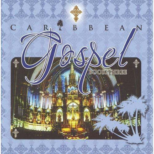 Caribbean Gospel: Book 3 [CD]
