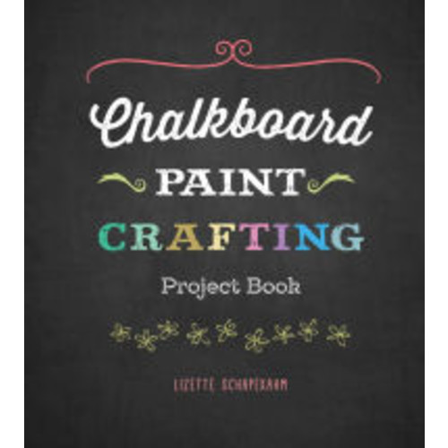 Chalkboard Paint Crafting