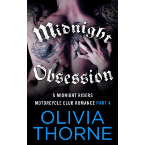 Midnight Obsession (A Midnight Riders Motorcycle Club Romance Part 4)