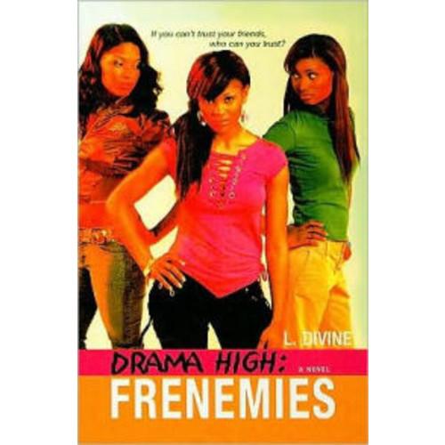 Frenemies (Drama High Series #4)