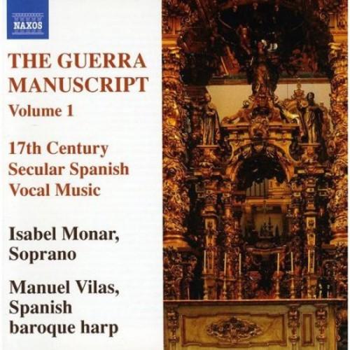 The Guerra Manuscript, Vol. 1: 17th Century Secular Spanish Vocal Music [CD]