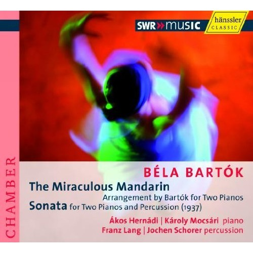 Bartok: The Miraculous Mandarin for Two Pianos / Sonata for Two Pianos and Percussion