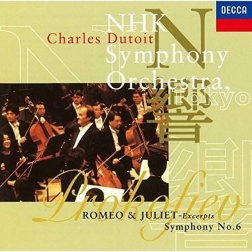 Prokofiev: Symphony 6 / Romeo & Juliet (Prokofiev / Charles Dutoit)