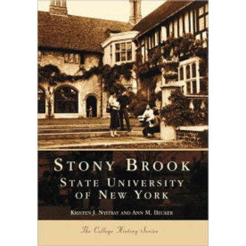 Stony Brook: State University of New York (College History Series)