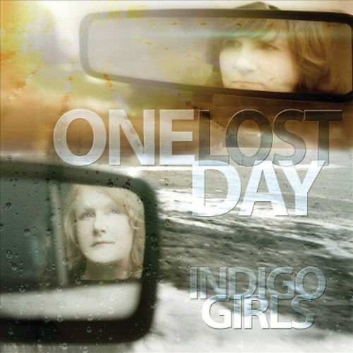 Indigo girls - One lost day (Vinyl)