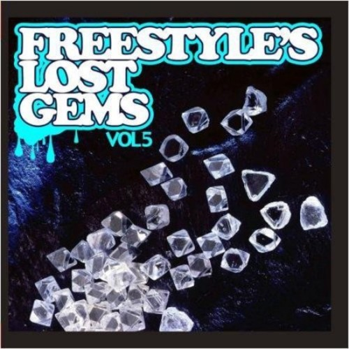 Freestyle's Lost Gems, Vol. 5 [CD]