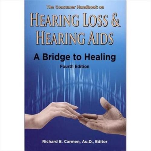 Harris Communications B602B The Consumer Handbook On Hearing Loss & Hearing Aids 4th Edition