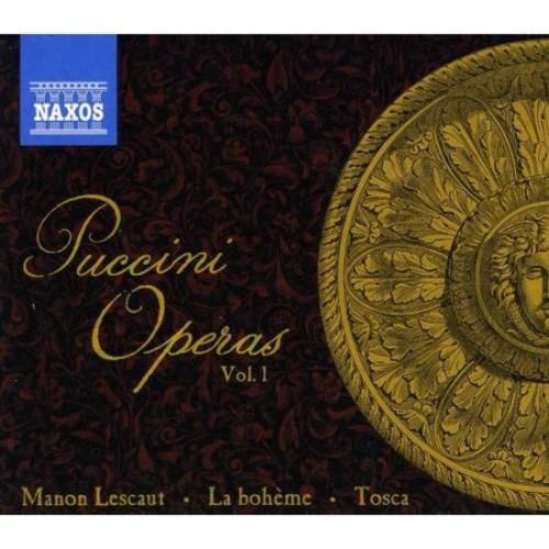 Puccini Operas, Vol. 1: Manon Lescaut, La Bohme, Tosca [CD]