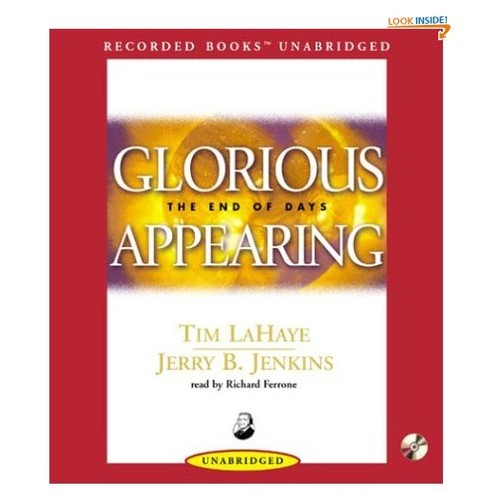 Glorious Appearing (Left Behind Series)