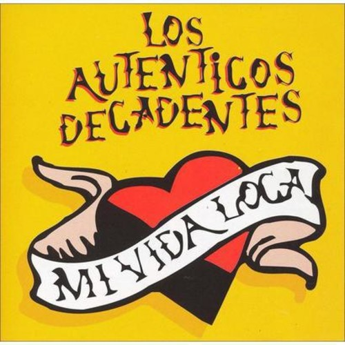 Los Autnticos Decadentes - Mi Vida Loca (CD)