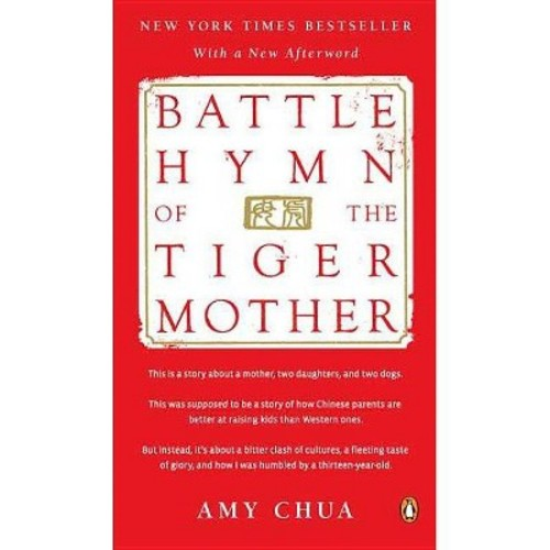 Battle Hymn of the Tiger Mother (Paperback) by Amy Chua