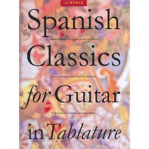 Spanish Classics for Guitar in Tablature