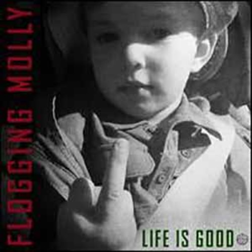 Flogging Molly - Life Is Good [Vinyl]