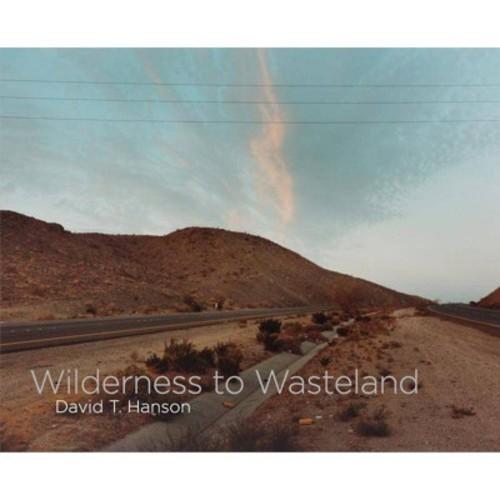Wilderness to Wasteland