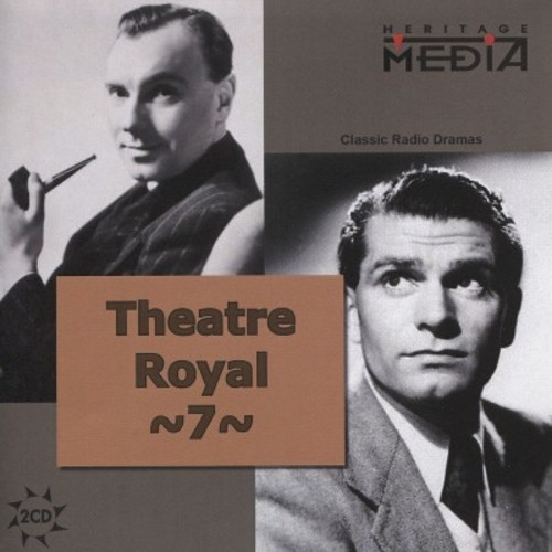 Theater Royal: Classics from Britain & Ireland, Vol. 7 [CD]