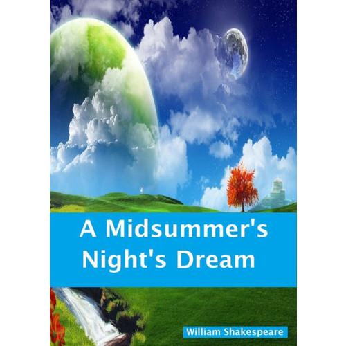 Shakespeare: A Midsummer's Night's Dream