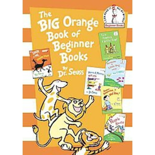 Dr Seuss The Big Orange Book of Beginner Books