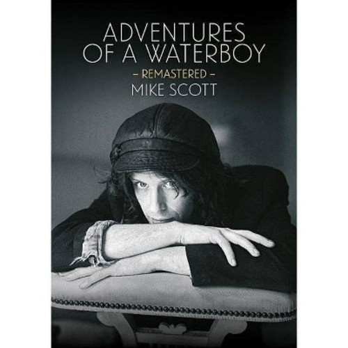 Adventures of a Waterboy - Remastered (Paperback) (Mike Scott)
