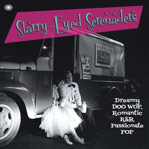 Starry Eyed Serenaders [CD]