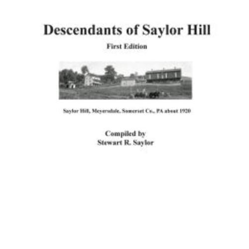 Descendants of Saylor Hill