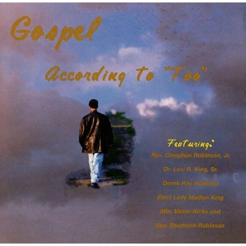 The Gospel According to Too [CD]