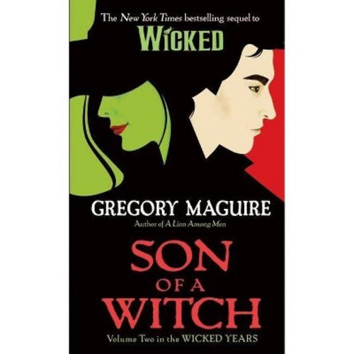 Son of a Witch ( The Wicked Years) (Reprint) (Paperback)